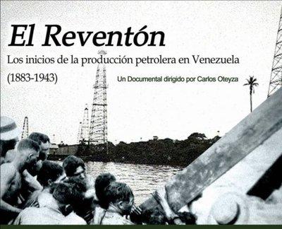 El reventón, un documental sobre la maldición de Venezuela