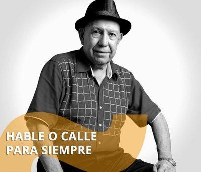 Hable o Calle para siempre. Con Anibal Benítez Navarro