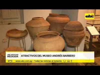 Atractivos del Museo Andrés Barbero