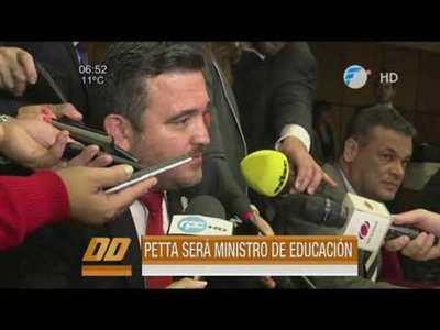 Petta será Ministro de Educación