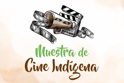 Muestra de cine para conocer realidad de pueblos indígenas