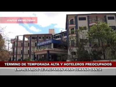 FIN DE TEMPORADA ALTA AFECTA A EMPRESARIOS HOTELEROS