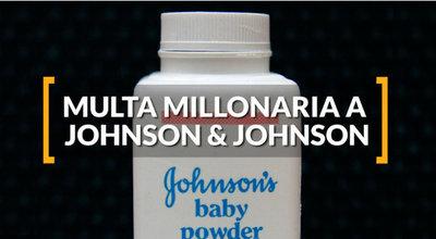 Johnson & Johnson fue condenada a pagar USD 417 millones porque su talco para bebés le causó cáncer a una mujer