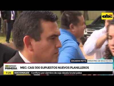 MEC: Casi 300 supuestos nuevos planilleros