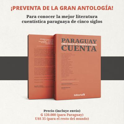 Paraguay cuenta, cinco siglos en cuarenta ficciones