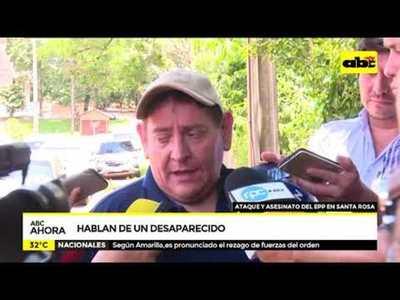 Ataque del EPP en Santa Rosa: Hablan de un desaparecido