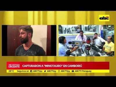 """Capturaron a """"Minotauro"""" en Camboriú"""