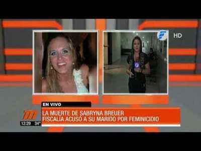 Fiscalía acusa a esposo de Sabryna Breuer por feminicidio