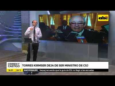 Torres Kirmserr deja de ser ministro de la CSJ