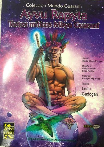 """Lanzarán libro """"Ayvu Rapyta"""" textos míticos Mbya Guaraní"""