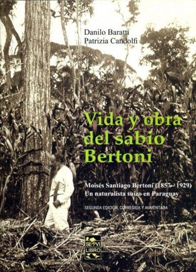 Siguiendo el rastro de Moisés Bertoni