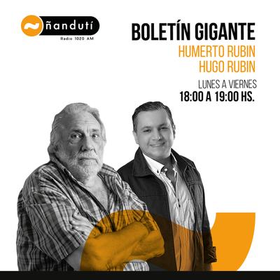 Boletín Gigante con Humberto Rubin, Hugo Rubin y Amado Farina