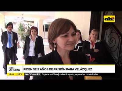 Piden seis años de prisión para Velázquez