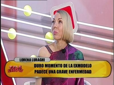 """Lorena Luraghi: """"Esta enfermedad me quitó todo"""""""