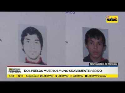 Dos presos muertos y uno gravemente herido