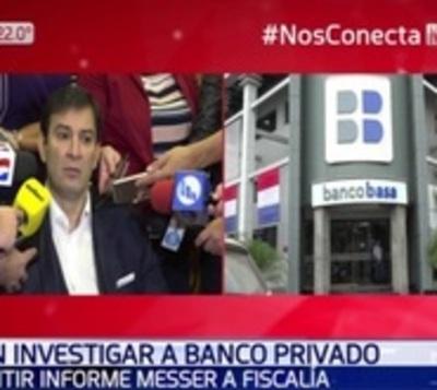 Senadores piden a BCP que investigue a Banco Basa
