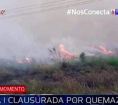 Humareda por quema de pastizal clausura Ruta 1
