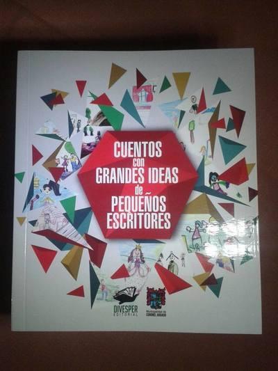 PRESENTAN PRIMER LIBRO DE CUENTOS HECHO POR ALUMNOS DE PRIMARIA