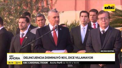 Delincuencia disminuyó 90% dice Villamayor