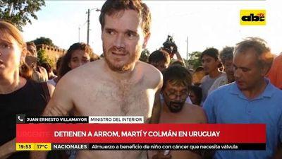 Detienen a Arrom, Martí y Colmán en Uruguay