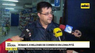 Roban 8 millones de comercio en Loma Pyta
