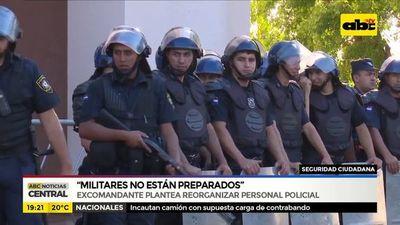 """""""Militares no están preparados"""""""