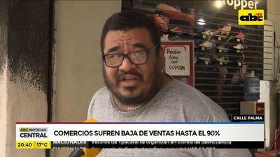 Comercios de calle Palma sufren baja en ventas hasta el 90%