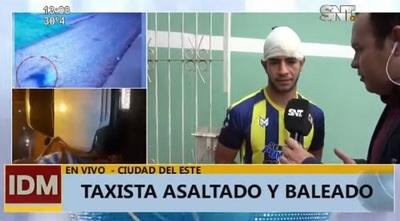 Taxista sufre balazo en la cabeza tras asalto