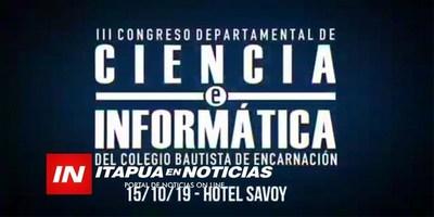 III CONGRESO DE CIENCIA E INFORMÁTICA DEL COLEGIO BAUTISTA DE ENCARNACIÓN