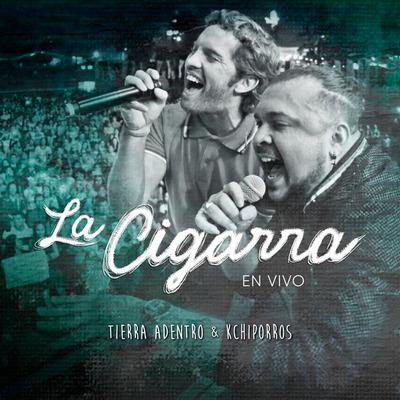 """Tierra Adentro y Kchiporros presentan versión en vivo de """"La Cigarra"""""""