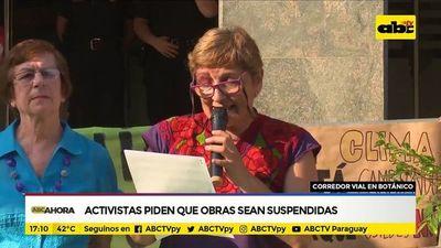Corredor vial en Botánico: Activistas piden que obras sean suspendidas
