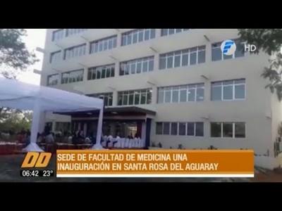 Inauguran filial de Medicina UNA en Santa Rosa del Aguaray