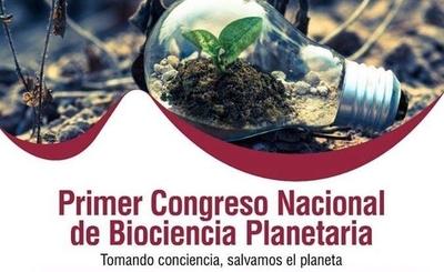 HOY / Organizan primer Congreso Nacional de Bioconciencia Planetaria: debatirán sobre realidad climática