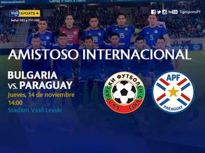 Paraguay se calibra ante Bulgarìa en Sofía