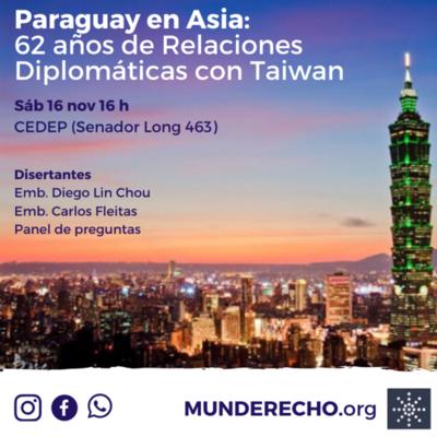 Invitan a conferencia sobre los 62 años de relaciones diplomáticas con Taiwán