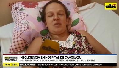 Mujer estuvo días con feto muerto en su interior sin ser atendida, denuncia