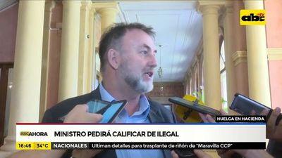 Ministro de Hacienda pedirá calificar de ilegal huelga en hacienda