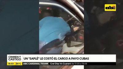 """Un """"saplé"""" le costo el cargo a Payo Cubas"""