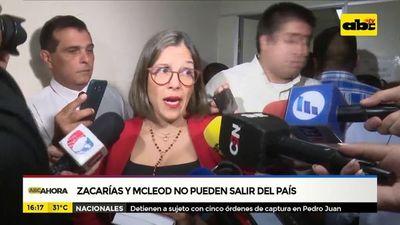 Zacarías y McLeod no pueden salir del país