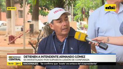 Detienen a intendente Armando Gómez