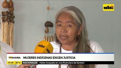 Mujeres indígenas exigen justicia