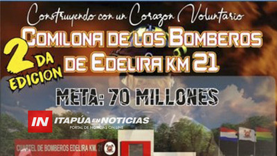 INVITAN A LA SEGUNDA COMILONA DEL CUERPO DE BOMBEROS DE EDELIRA KM 21