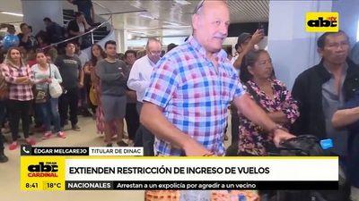 Extienden restricción de ingreso de vuelos