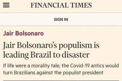 """Financial Times: """"El populismo de Jair Bolsonaro está llevando a Brasil al desastre"""""""