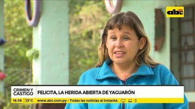 Crimen y Castigo: Felicita, la herida abierta de Yaguarón