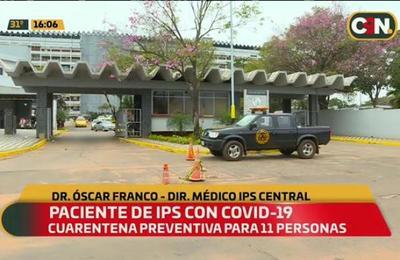 Once funcionarios del IPS en cuarentena por paciente con COVID-19