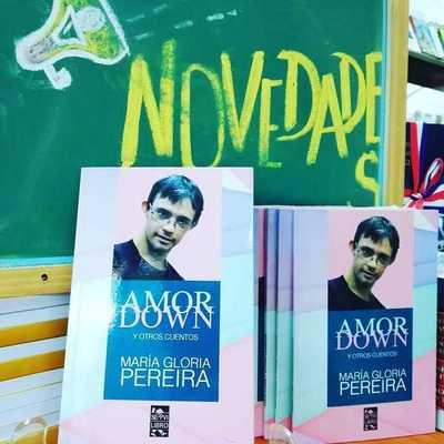 """Lanzan en Casa Abierta el libro """"Amor Down"""", de María Gloria Pereira"""