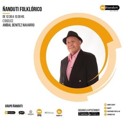 Ñandutí Folklórico con la conducción Anibal Benítez Navarro