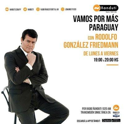 Vamos por más Paraguay con la conducción de Rodolfo González Friedmann